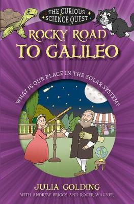 Rocky road to Galileo : what is our place in the solar system