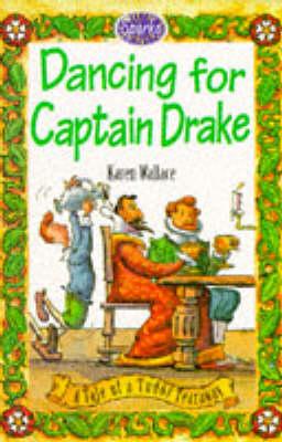 Dancing for Captain Drake