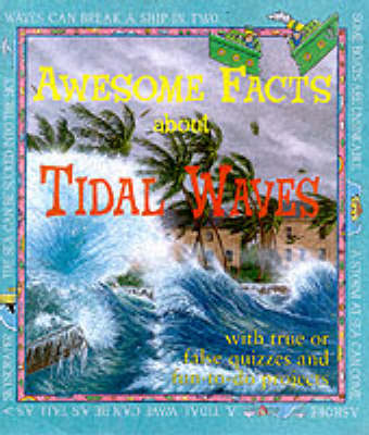 Awesome facts about tidal waves
