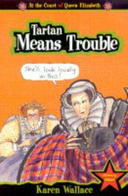 Tartan means trouble