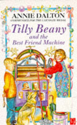 Tilly Beany and the best friend machine