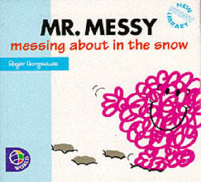 Mr Messy Messing About in the Snow