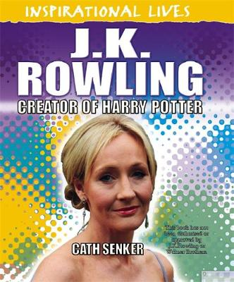 J K Rowling : creator of Harry Potter