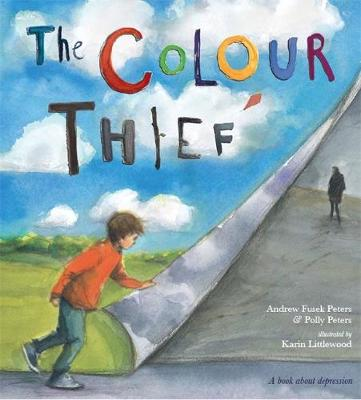 The colour thief : a family's story of depression