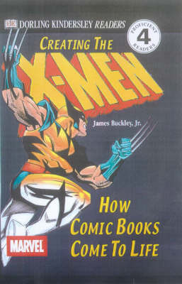 Creating the X-Men : how comic books come to life | TheBookSeekers