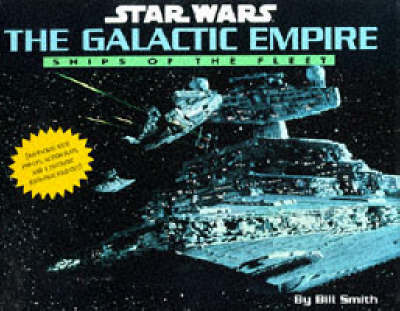 The Galactic empire : ships of the fleet   TheBookSeekers