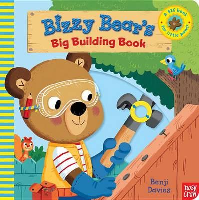 Bizzy Bear's Big Building Book