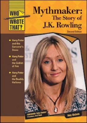 Mythmaker : the story of J.K. Rowling
