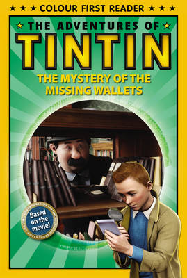 The adventures of Tintin. The mystery of the missing wallets