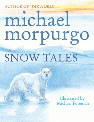 Snow tales : two tales from the frozen north