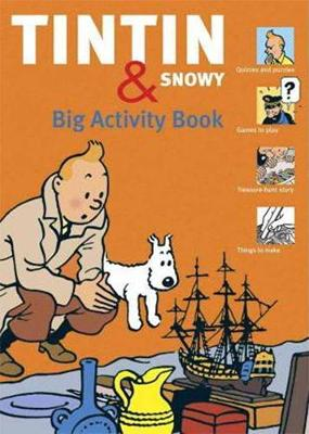 Tintin and Snowy : big activity book