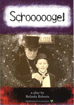 Scroooooge! : an adaptation of A Christmas carol by Charles Dickens