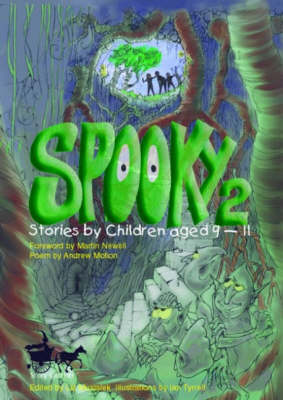 Spooky 2 : stories by children aged 9-11