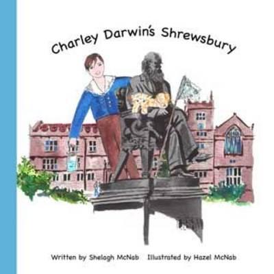 Charley Darwin's Shrewsbury