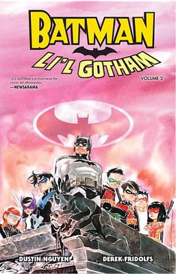 Batman: Li'l Gotham. Volume. 2