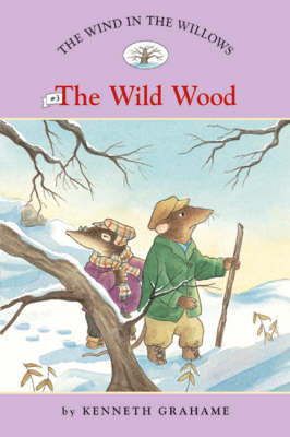 Wind in the Willows - The Wild Wood
