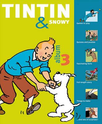 Tintin & Snowy : album 3.