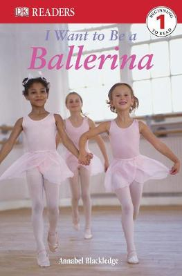 I want to be a ballerina   TheBookSeekers