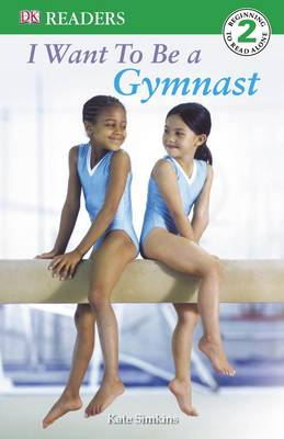 I want to be a gymnast | TheBookSeekers