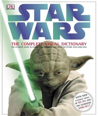 Star Wars : the complete visual dictionary | TheBookSeekers