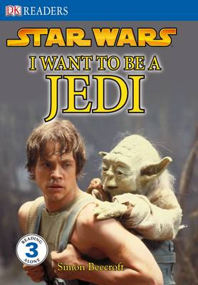 I want to be a Jedi