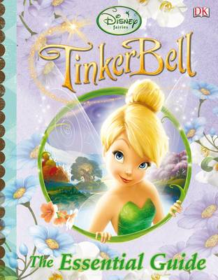 Tinker Bell : the essential guide