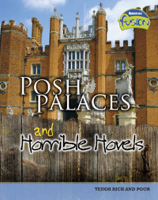 Posh palaces and horrible hovels