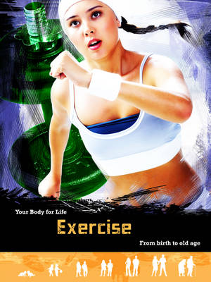 Exercise : from birth to old age