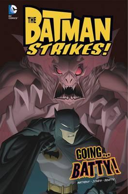 Going ... batty!