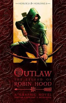 Outlaw : the legend of Robin Hood
