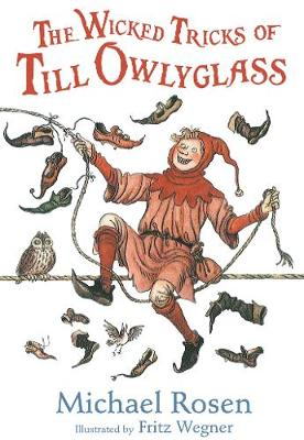 The wicked tricks of Till Owlyglass