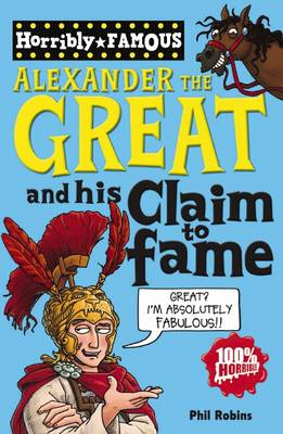 Alexander the Great and his claim to fame