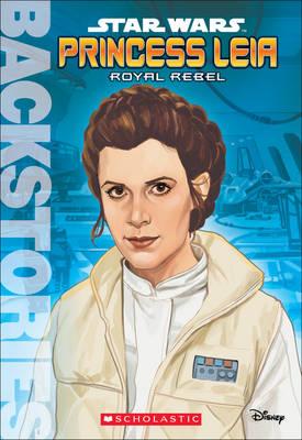 Princess Leia : royal rebel.   TheBookSeekers