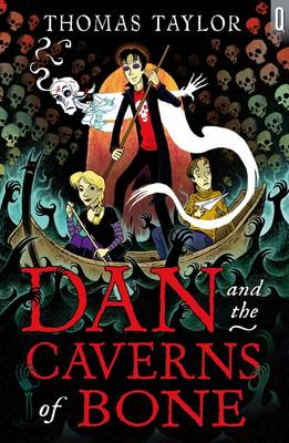Dan and the caverns of bone   TheBookSeekers