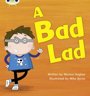 A Bad Lad