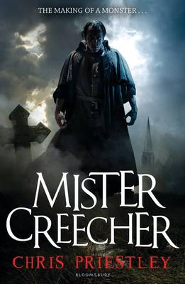 Mister Creecher : a novel in three parts