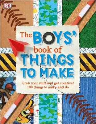The boys' book of things to make.