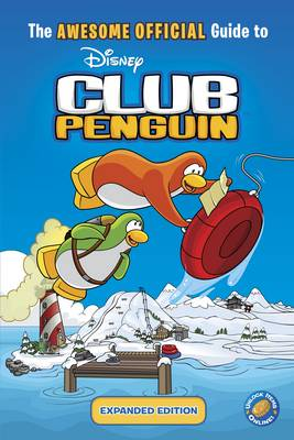 The awesome offical guide to Disney Club Penguin.