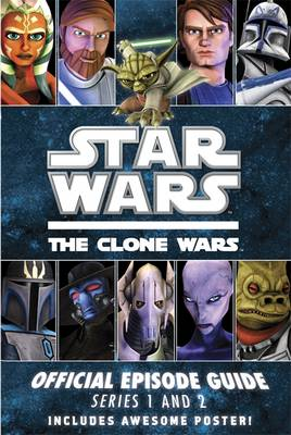 Star Wars, the Clone Wars : official episode guide