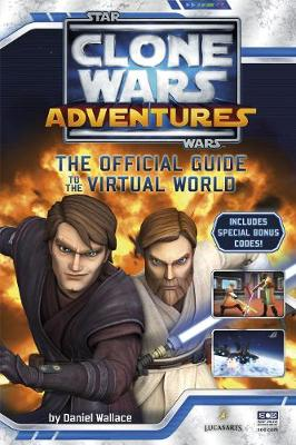 Star Wars, Clone Wars adventures : the official guide to the virtual world | TheBookSeekers