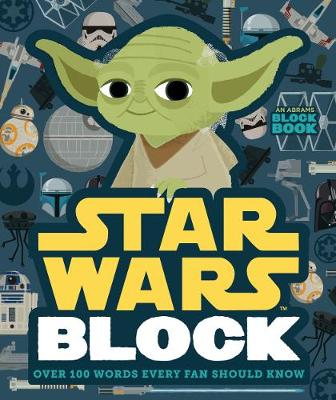 Star Wars block : over 100 words every fan should know