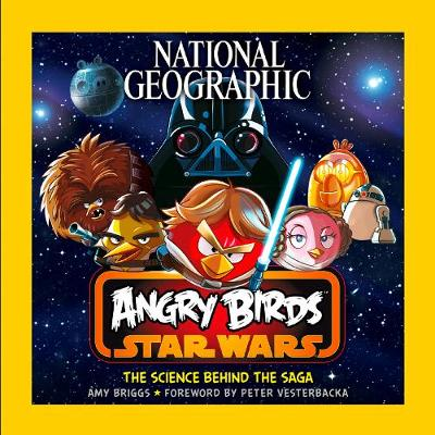 Angry Birds Star Wars : the science behind the saga | TheBookSeekers