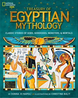 Treasury of Egyptian mythology : classic stories of gods, goddesses, monsters and mortals