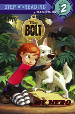 Bolt: My Hero