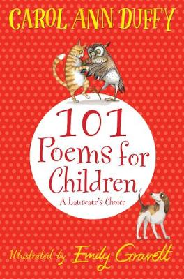 101 poems for children : a laureate's choice
