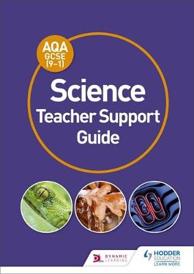 AQA GCSE (9-1) science teacher support guide