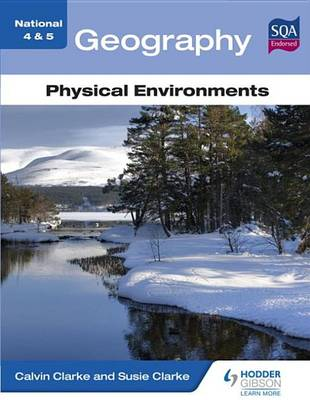 National 4 & 5 Geography : Physical environments