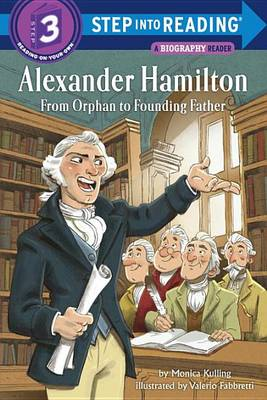 Alexander Hamilton : from orphan to founding father