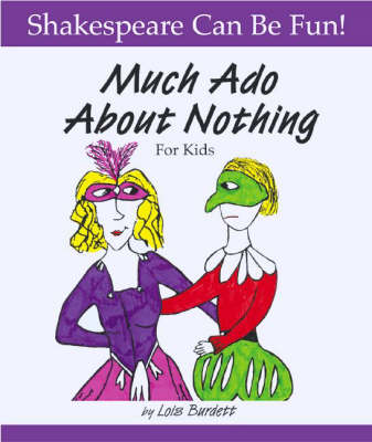 Much Ado About Nothing' for Kids