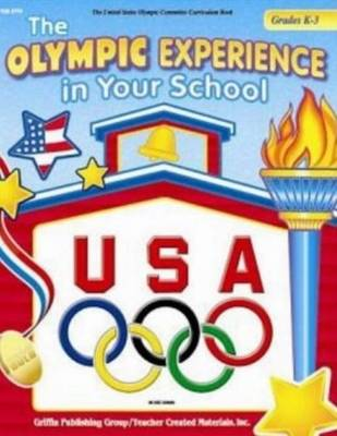 Olympic experience in your school : grades K-3